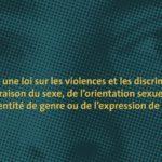 Une loi sur les violences et les discriminations?